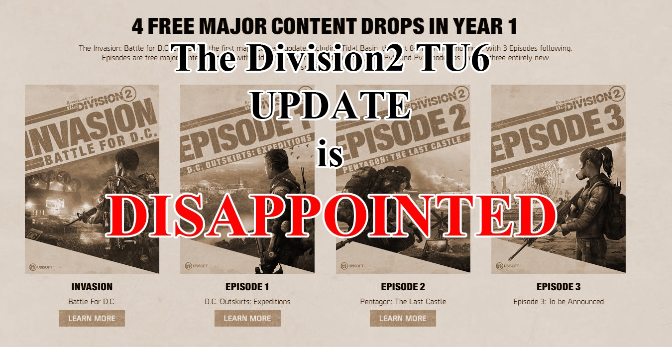 TU6のThe Division2は本当に大型アップデート?どちらかというとDISAPPOINTED!!【感想/レビュー】